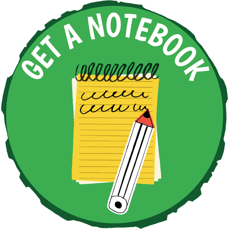 Get a notebook